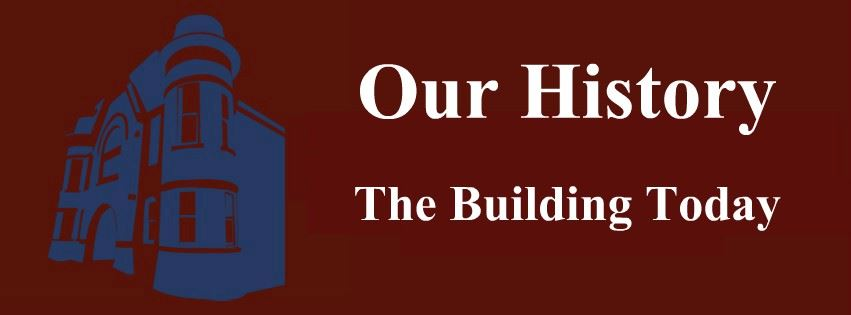 Our History: The Building Today Page Banner